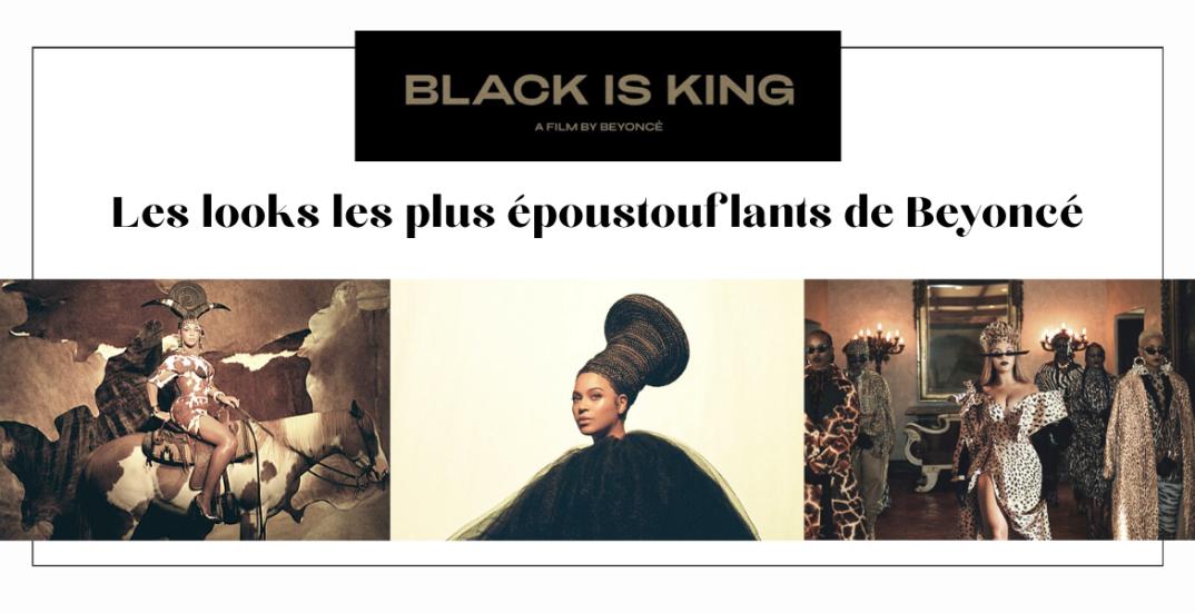 Black is King de Beyoncé : les looks les plus époustouflants - moodbyingrid